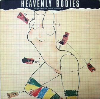 Пластинка. Винил. Heavenly Bodies. Original motion pictures soundtrack.