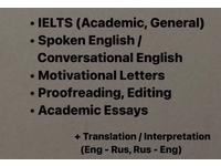 IELTS, Proofreading, Essays/Motivation. Letters, Translation/etc.